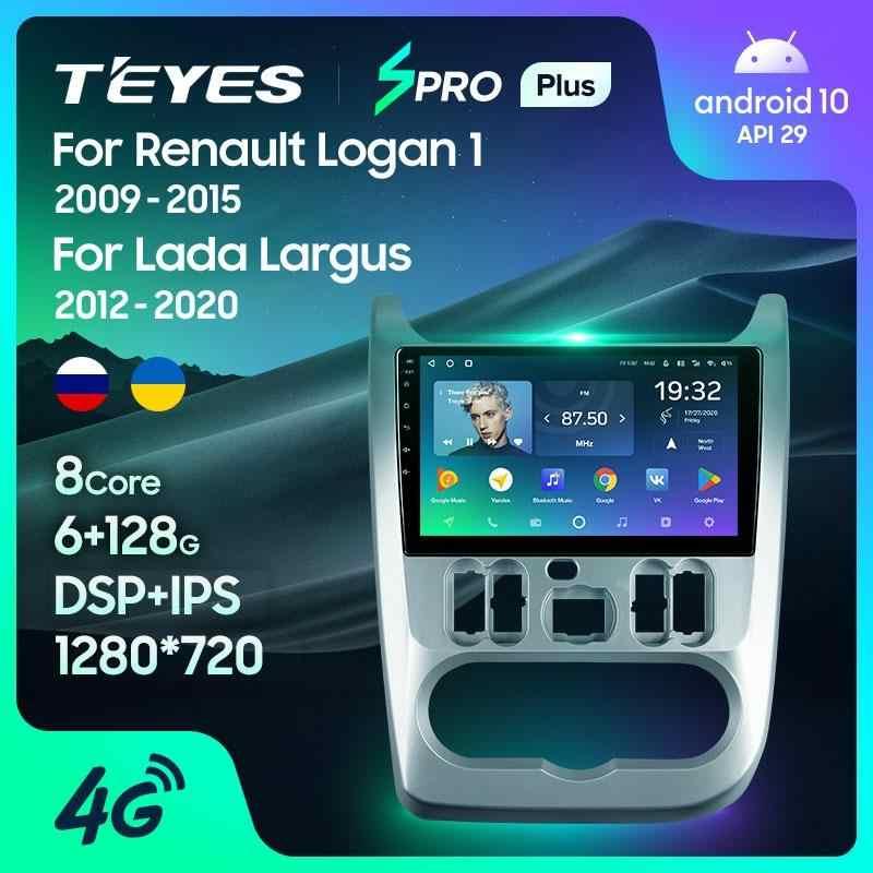 TEYES SPRO artı Renault Logan 1 Sandero 2009 - 2015 Lada Largus için Lergus 2012 - 2020 Dacia duster 2010 - 2017 araba radyo multimedya Video oynatıcı navigasyon GPS Android 10 hiçbir 2din 2 din dvd