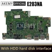 Com 4g ram + com interface de disco rígido hdd 4 núcleos cpu computador portátil placa-mãe para For Asus e203n e203na notebook mainboard teste ok