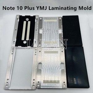 Image 1 - Форма для ламинирования YMJ для Samsung Galaxy Note 10 + 10 Plus, гибкое стекло без изгиба, OCA, ЖК дисплей, ремонт, ламинирование, форма N970 N975