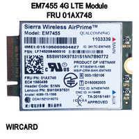 WIRCARD EM7455 FRU 01AX748 LTE 3G 4G Tarjeta de Thinkpad X1 carbono 5th gen X270 T470 T470S T470P t570 L570 L470 P51 P71