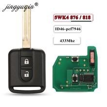 Jingyuqin 5wk4 876/818 433 mhz id46 chip chave fob para nissan elgrand X-TRAIL qashqai navara micra nota nv200 2 botão remoto chave