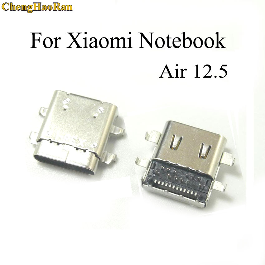 ChengHaoRan 1PCS For Xiaomi Mi Notebook 12.5 161201-01 TYPE C Type-c Charging Port Usb Power Jack Charge Socket Connector