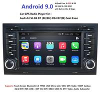 DSP IPS Android 9.0 4G 64G CAR GPS For Audi A4 B6 B7 S4 B7 B6 RS4 B7 SEAT Exeo Navi player radio WIFI BT PC 1080p Dvr swc dab sd