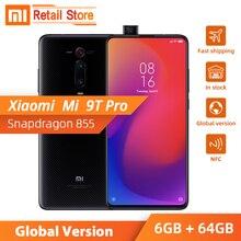 Globale versione Xiao mi mi 9T Pro Rosso mi K20 pro 6G 64GB Snapdragon 855 Smartphone 48MP Triple macchina Fotografica di retrovisione di Pop up Anteriore Fotocamera NFC