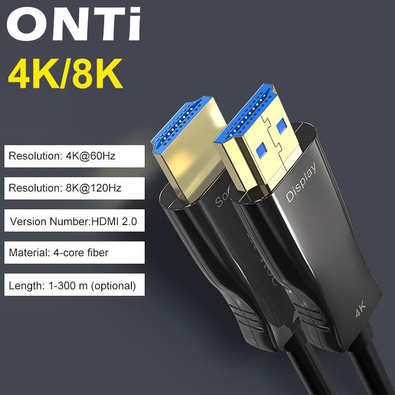ONTi кабели из оптического волокна 4K 8K HDMI 2,0 2.0b 2,1 48 Гбит/с ультра высокая скорость HDR ARC HDCP 2,2 Динамик ТВ видео волоконно-оптический