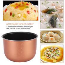 Пищевой обогреватель антипригарный внутренний горшок для готовки облицовка контейнер для 1.5L 1.6L рисоварка кухонная плита для готовки Замена