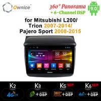 Ownice Android 9,0 Auto Audio FÜR MITSUBISHI L200 Trion 2007-2014 Pajero Sport 2008-2015 dvd GPS-Player navi 8 Core DSP Optische