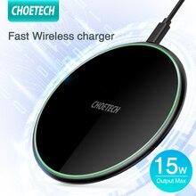 Choetech 15w qi carregador sem fio para samsung s10 s9 s8 rápida almofada do carregador para o iphone 12 pro xs max x 8 telefone de carregamento sem fio
