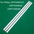 TV Illuminazione Per Philips 32PFS6402/12 32PFT4309/60 32PFT5300/60 LED Bar Striscia di Retroilluminazione Linea Righello GJ-2K15 d2P5 D307-V1 V1.1