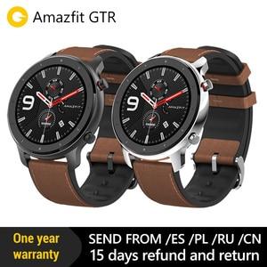 Image 1 - 2019 Смарт часы Amazfit GTR 47 мм с gps 5ATM Водонепроницаемость 24 дня Срок службы батареи 12 спортивный режим Bluetooth AMOLED экран