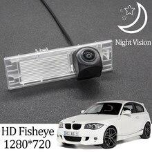 Owtosin hd 1280*720 fisheye câmera de visão traseira para bmw série 1 e81/e87 hatchback 2004-2011 acessórios de estacionamento do veículo do carro
