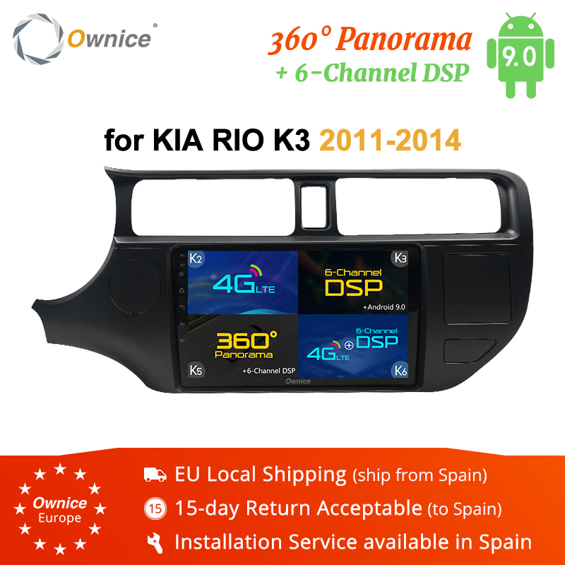 Ownice Android 9,0 Auto Radio Für <font><b>Kia</b></font> K3 <font><b>RIO</b></font> <font><b>2014</b></font> 2013 2012 2011 Auto DVD Multimedia Player k3 k5 k6 360 Panorama DSP 4G LTE SPDIF image