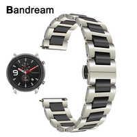 Ceramiczne + Watchband ze stali nierdzewnej dla Huami Amazfit GTR 47mm 42mm zegarki damskie męskie zespół szybkie uwolnienie pasek pasek na nadgarstek bransoletka