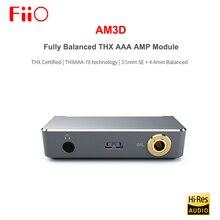 FIIO AM3D متوازنة تماما 2 THX AAA 78 مضخم ضوت سماعات الأذن أمبير وحدة مع 3.5 مللي متر SE + 4.4 مللي متر متوازنة الناتج