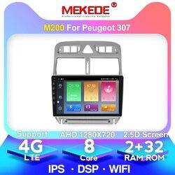 MEKEDE-Reproductor multimedia, radio estéreo con bluetooth, navegación GPS y pantalla IPS y DSP, memoria RAM de 4GB y ROM de 64GB, para Peugeot 307 2002-2013