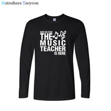 التي شيرت ليس لديهم خوف المعلم الموسيقى هنا الآباء هدية مضحك تي شيرت طباعة تي شيرت الرجال طويلة الأكمام القطن تي شيرت الملابس