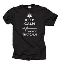 Mantenha a calma... ok não que calma paramédico camiseta ems Small-2XL disponível novo 2020 moda verão topos t camisa