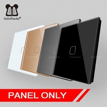 (Panle Only)Touch Switch Panel Square 86mm *86mm EU UK 1G 2G 3G Luxury Crystal Glass White Black Grey Gold 1 Piece not 4Pieces