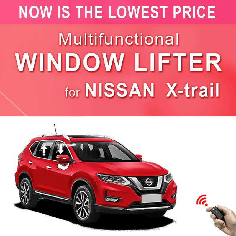 power window closer for NIssan X-trail   folding rear mirror   sunroof close for NIssan Xtrail 2018 2019 2017 2016 2015 2014