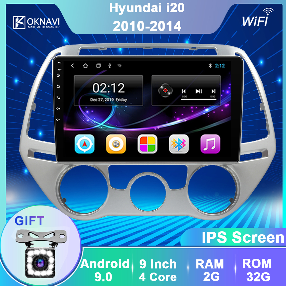OKNAVI 2Din Android9.0 Car Stereo Multimedia Player For Hyundai I20 2010 2012 2013 2014 Manual Auto GPS Navigation Radio No Dvd
