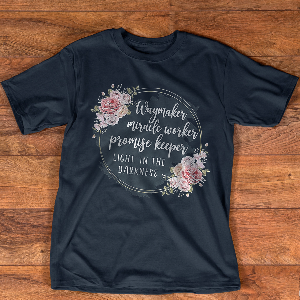 Waymaker Miracle Worker Promise Keeper Light Floral T-Shirt