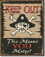 Pirate Keep Out Matey TIN SIGN nautical rustic bar metal poster wall decor 1289(China)