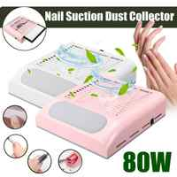 80W New Strong Power Nail Dust Collector Vacuum Cleaner Manicure Art Salon Suction Dust Collector Machine Fan Reusable Filter