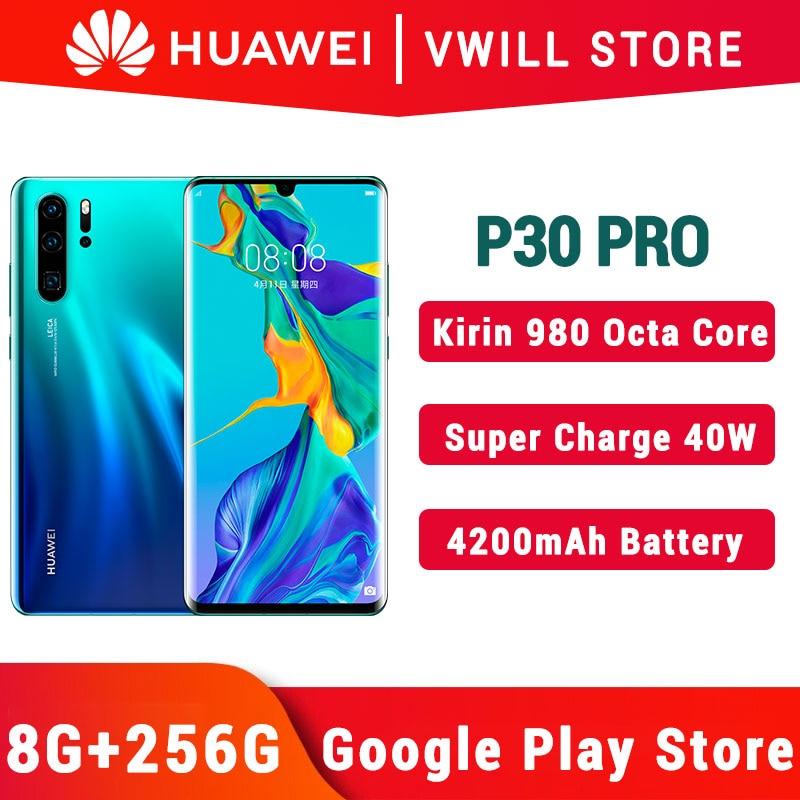 Глобальная версия Huawei P30 Pro мобильного телефона 6,47 дюйма OLED полный экран Kirin 980 Octa Core 8 Гб 256 в Wi-Fi 40 Вт SuperCharge