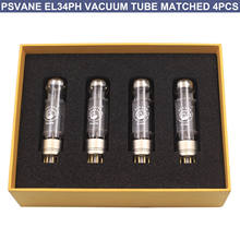 4 pçs el34 tubo de vácuo psvane el34ph philip válvula de tubo de alimentação eletrônica amplificador de áudio do vintage diy combinado alta fidelidade 12 meses warra