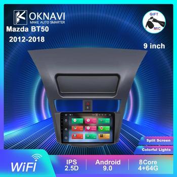 OKNAVI Android 9.0 Car Multimedia Player For Mazda BT50 2012 2013 2014 2015-2018 Navigation GPS 2 Din WIFI DSP Cam Radio No DVD eunavi 8 hd screen 2 din android 9 0 quad core car dvd player for 2010 2011 2012 2013 mazda 3 stereo radio gps navigation wifi