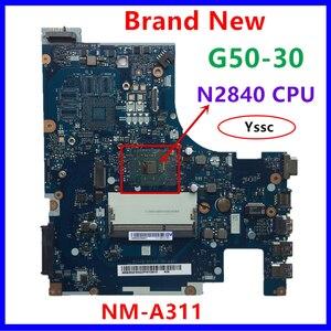 Image 1 - 100% yeni NM A311 anakart için Lenovo G50 30 dizüstü PC anakart intel n2820 n2830 n2840 CPU kullanımı ddr3l alçak gerilim bellek