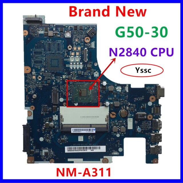 100% yeni NM A311 anakart için Lenovo G50 30 dizüstü PC anakart intel n2820 n2830 n2840 CPU kullanımı ddr3l alçak gerilim bellek