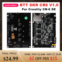 BIGTREETECH BTT SKR CR6 V1.0 Control Board Mainboard With TMC2209 Driver UART 3D Printer Parts For Creality CR-6 SE Upgrade