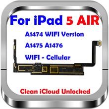 16GB 32GB 64GB 128GB Original unlocked for Ipad 5 Logic Boards Wifi Version for Ipad Air 1 Motherboard with IOS System, A1474