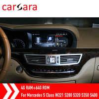 4G RAM 64G ROM navegación reproductor multimedia para Mercedes Clase S W221 S280 S320 S350 S400 S5 en tablero