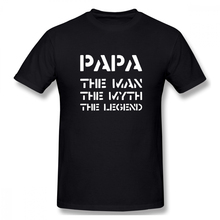 100% cotton Papa The Man Myth Legend print casual mens o-neck t shirts fashion Mens Basic Short Sleeve T-Shirt