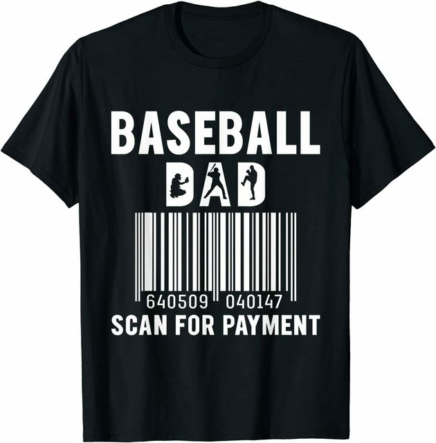 Baseball Dad Scan For Payment Fathers Day 2021 T Shirt 1
