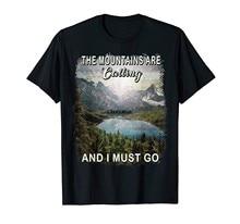 Camiseta as montanhas estão chamando e eu devo ir caminhadas acampamento