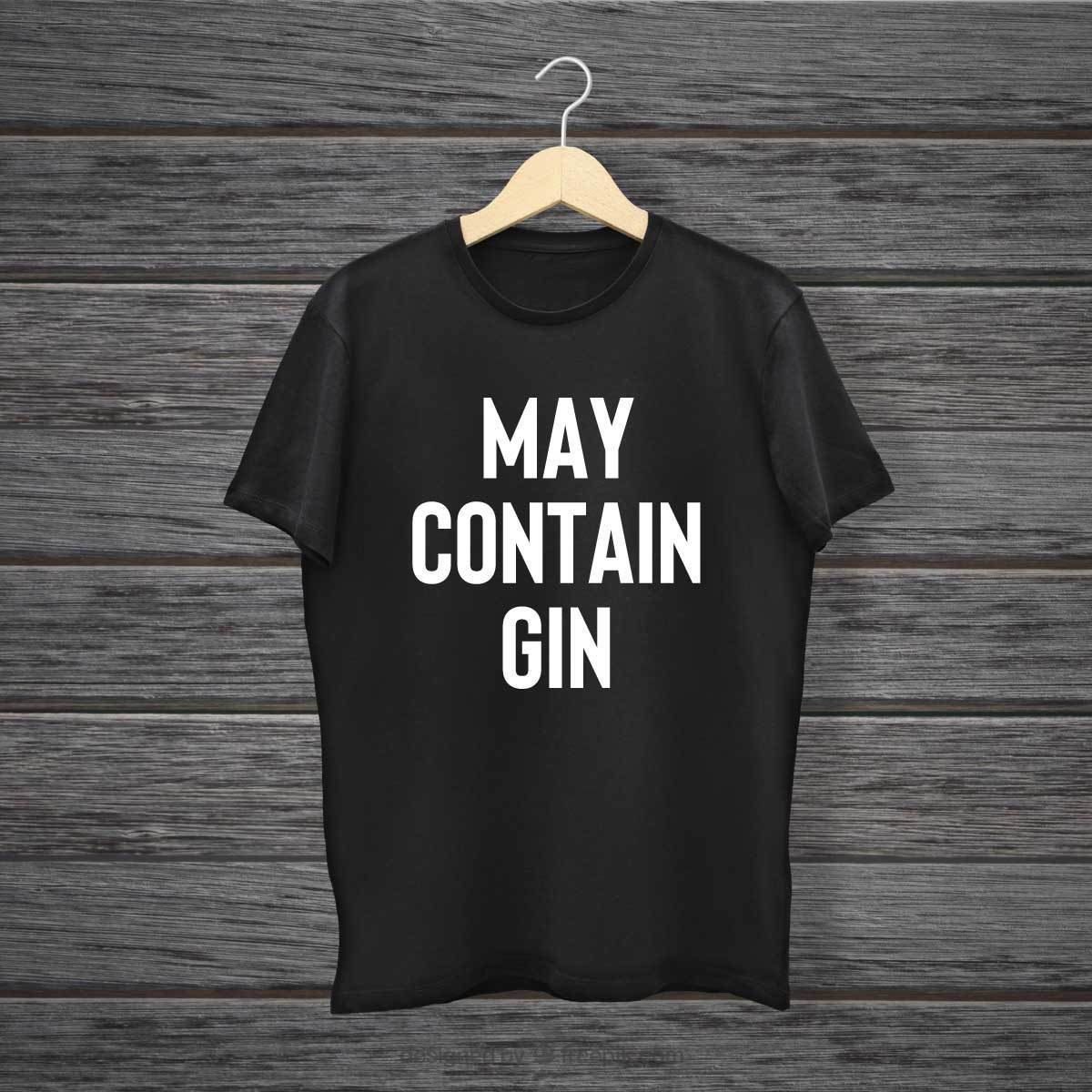 May Contain Gin T Shirt Top Vodka Alcohol Slogan Tee Ladies Blog Prosecco Womens image