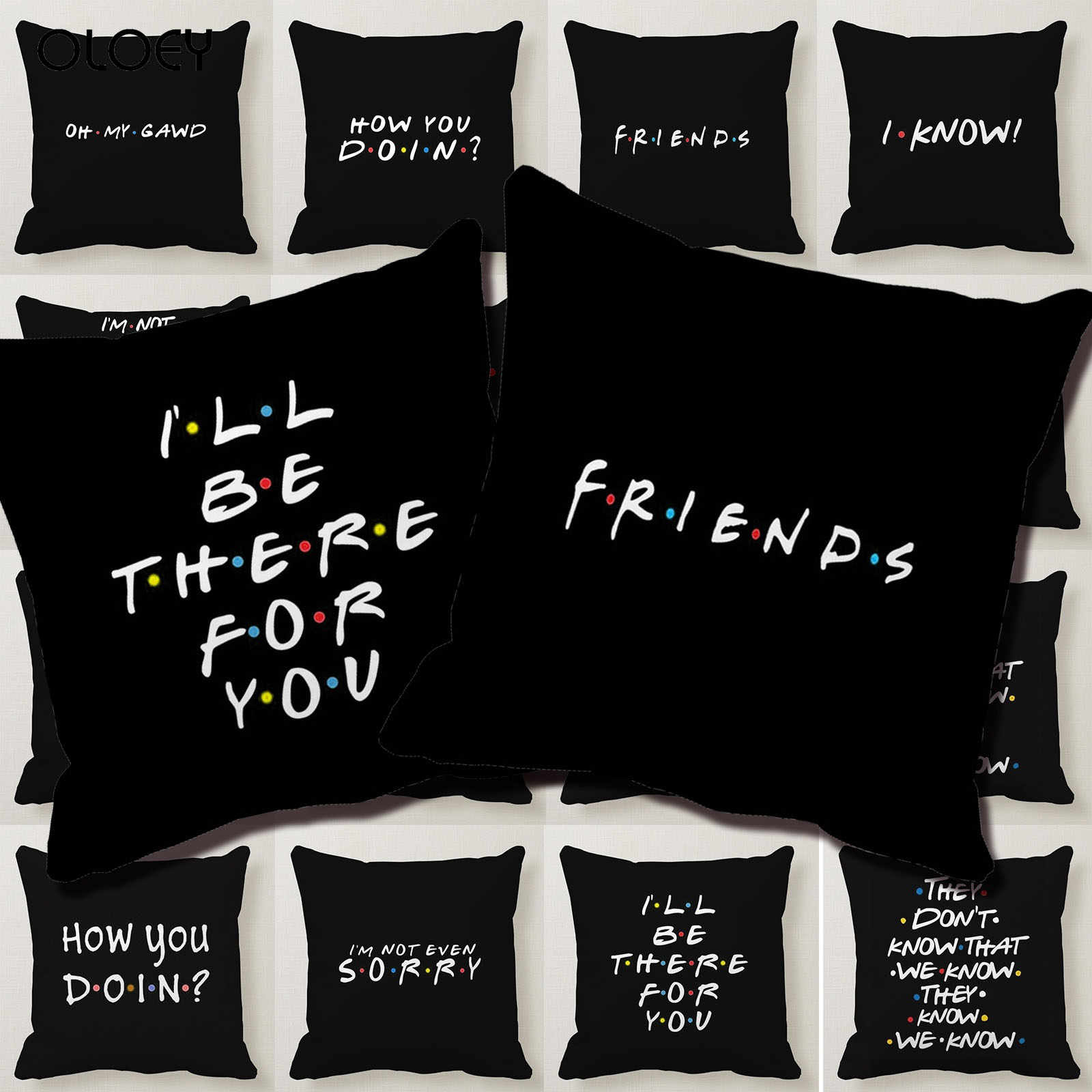 Classic Friends TV Show Funny Quote Printed Black Pillow Case Polyester Square Pillow Case Home Hotel Car Decorative Pillow Case