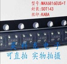10 шт./лот, MAX6816EUS MAX6816 KABA SOT 143, 100% новый оригинал