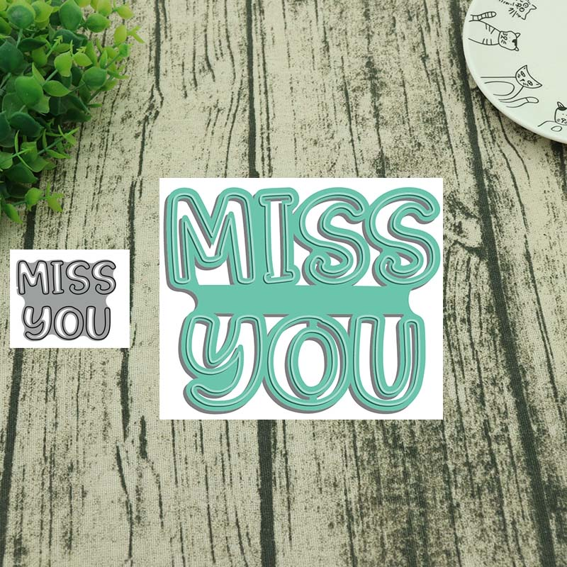 Metal Cutting Dies Miss You Letter Cut Die Mold Decoration Scrapbook Paper Craft Knife Mould Blade Punch Stencils Die