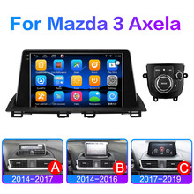 CAR Android 10 Multimedia Radio Player For Mazda 3 Axela 2014 2019 GPS Navigation Video stereo Audio head unit 2DIN NO DVD