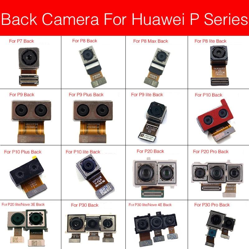 Rear Main Camera For Huawei P8Max P9 P10 Plus P20 P30 Pro P30 Lite/Nova 3e 4e Back Big Camera Flex Cable Replacement Parts