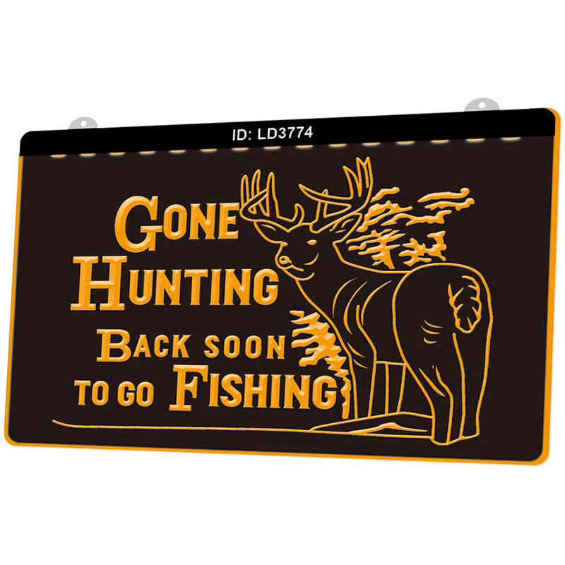 LD3774 Gone Hunting Back Sonn To Go Fishing Deer nuevo grabado 3D LED letrero luminoso de varios colores diseño libre al por mayor al por menor