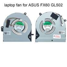 Laptop CPU GPU Cooling Fan for Asus GL502 S5VM FX60V GL502V GL502VM GL502VT VGA New 13NB0DR0P01011 02011 EF75070S1 C481 C530 S9A