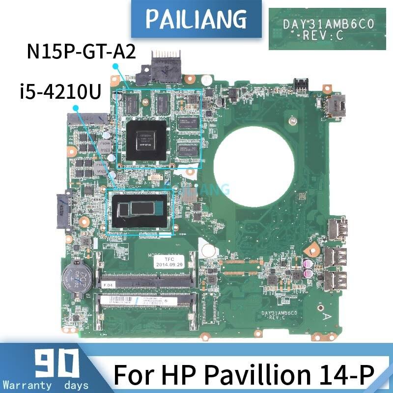 Bilgisayar ve Ofis'ten Dizüstü Bilgisayar Ana Kartı'de PAILIANG dizüstü HP için anakart pavilion 14 P anakart DAY31AMB6C0 çekirdek SR1EF i5 4210U N15P GT A2 test DDR3 title=