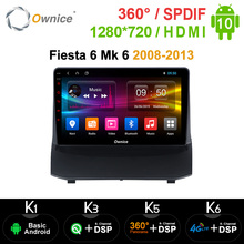 Ownice Android 10.0 รถวิทยุสเตอริโอK3 K5 K6 สำหรับFord Fiesta 6 Mk 6 2008   2013 2 DIN DVD GPS Player 360 Panorama DSP SPDIF 4G