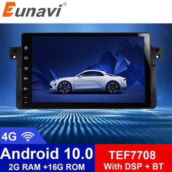 Eunavi Android 10 Car Multimedia Radio Player for BMW E46 M3 318i 320i 325i GPS One 1 din Autoradio Stereo Audio DSP 4G WIFI RDS image