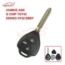Kigoauto DENSO HYQ12BBY Remote key TOY43 3 button for Toyota Camry Corolla car key 2006 2007 2008 2009 2010+434Mhz G chip kigoauto 2pcs smart key 3c0 959 752 ba id48 chip 3button 434mhz for vw magotan passat cc 2005 2006 2007 2008 2009 2010